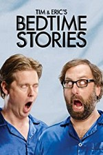 Tim and Eric's Bedtime Stories S02E01