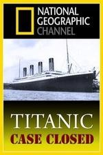 Watch Titanic: Case Closed