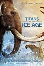 Watch Titans of the Ice Age