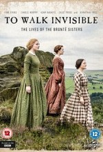 Watch To Walk Invisible: The Bronte Sisters