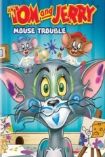 Watch Tom And Jerry Mouse Trouble