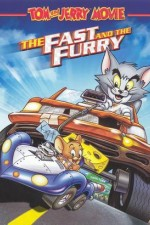 Watch Tom and Jerry: The Fast and the Furry