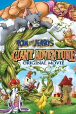 Watch Tom and Jerry's Giant Adventure