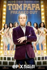 Watch Tom Papa: Freaked Out