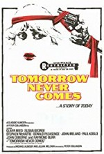 Watch Tomorrow Never Comes
