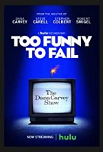 Watch Too Funny to Fail: The Life & Death of The Dana Carvey Show
