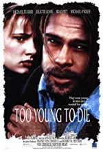 Watch Too Young to Die?