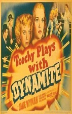 Watch Torchy Blane.. Playing with Dynamite