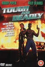 Watch Tough and Deadly