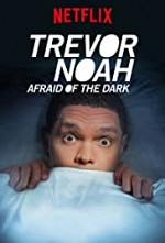 Watch Trevor Noah: Afraid of the Dark