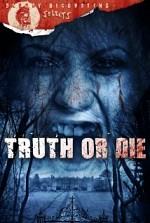 Watch Truth or Die