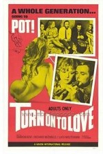 Watch Turn on to Love
