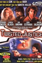 Watch Twisted Justice