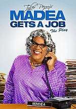 Watch Tyler Perrys Madea Gets a Job The Play
