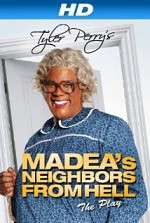 Watch Tyler Perry's Madea's Neighbors From Hell