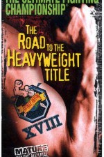 Watch UFC 18: Road to the Heavyweight Title