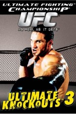 Watch UFC: Ultimate Knockouts 3