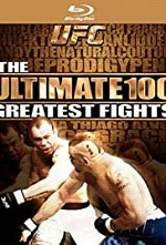Watch UFC's Ultimate 100 Greatest Fights