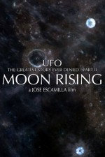 Watch UFO: The Greatest Story Ever Denied II - Moon Rising