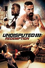 Watch Undisputed 3: Redemption