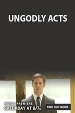 Watch Ungodly Acts