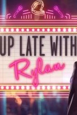 Up Late with Rylan S01E06
