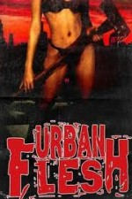Watch Urban Flesh