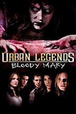 Watch Urban Legends: Bloody Mary