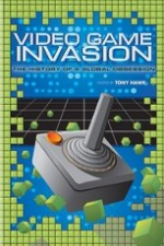 Watch Video Game Invasion: The History of a Global Obsession