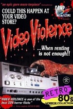 Watch Video Violence... When Renting Is Not Enough.