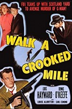 Watch Walk a Crooked Mile