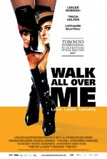 Watch Walk All Over Me