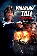 Watch Walking Tall: Lone Justice
