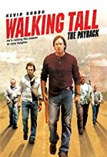 Watch Walking Tall: The Payback