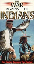 Watch War Against the Indians