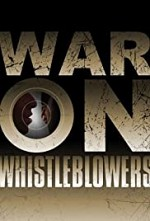 Watch War on Whistleblowers: Free Press and the National Security State