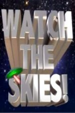 Watch Watch the Skies!: Science Fiction, the 1950s and Us