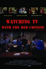 Watch Watching TV with the Red Chinese