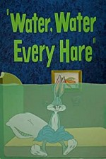 Watch Water, Water Every Hare