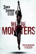 Watch We Are Monsters