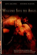 Watch Welcome Says the Angel