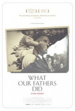 Watch What Our Fathers Did: A Nazi Legacy