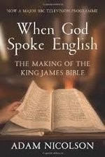Watch When God Spoke English: The Making of the King James Bible