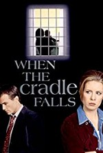 Watch When the Cradle Falls