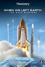 When We Left Earth: The NASA Missions SE
