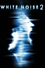 Watch White Noise 2: The Light