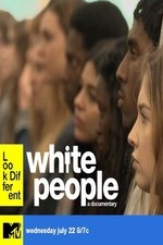 Watch White People