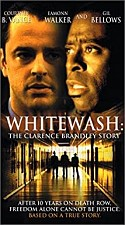 Watch Whitewash: The Clarence Brandley Story