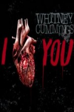 Watch Whitney Cummings: I Love You