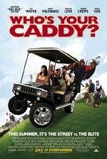 Watch Who's Your Caddy?